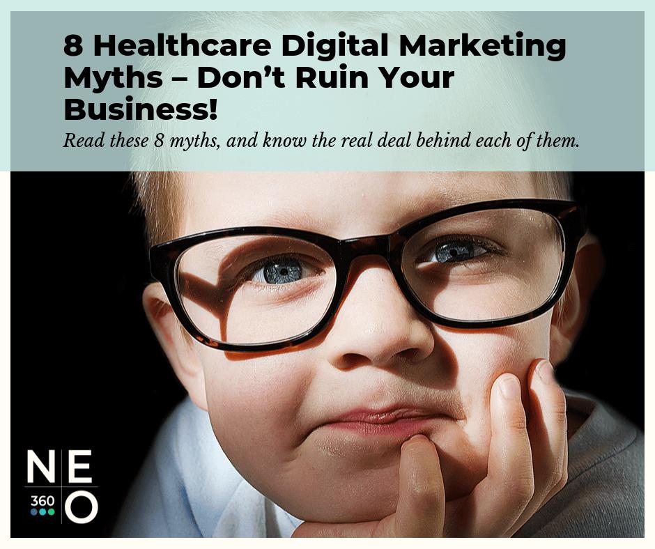8-healthcare-digital-marketing-myths